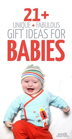 21 Cool Gift Ideas For Babies