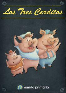 cuentos infantil corto de los tres cerditos