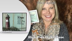 VIDEO: Highlighting with Blender Pens and High Tide Lighthouse Stamps | Stampin Up Demonstrator - Tami White - Stamp With Tami Crafting and Card-Making Stampin Up blog