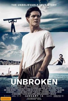 Unbroken. The true story of survival, resilience, and redemption. Directed by Angelina Jolie
