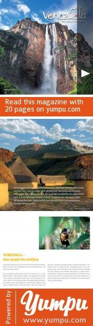 Venezuela erleben - Magazine with 20 pages: Erlebe Venezuela, eines der schönsten Reiseländer der Welt mit traumhafter Natur www.venezuelanature.com