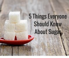 Learn the five things everyone should know about sugar  http://www.drkarafitzgerald.com/