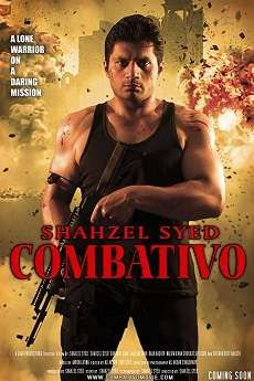 Combativo 2017 Full Movie Download in full hd mp4 quality audio and video without using torrent. Pakistani action movie Combativo download or watch free of cost with clean audio new source openload links.