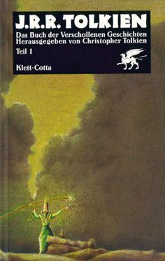 Das Buch der verschollenen Geschichten, Teil 1 - J. R. R. Tolkien (Autor/in) [John Ronald Reuel Tolkien]; Christopher Tolkien (Herausgeber) - Klett-Cotta, Stuttgart (2004), Ausgabe: 13. Auflage, 318 Seiten - ISBN 9783608930610