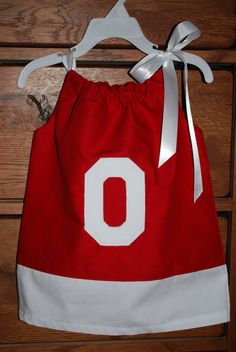 Ohio State pillowcase dress OMG Alyvia Maree NEEDS this dress!!! @Tabitha Gibson Gibson Brooks Broseus