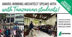 Award-winning South African architect, Pieter Mathews, visited two local universities with LafargeHolcim Tanzania during his recent visit to the country. Read more . Tanzania, Cement, Awards, University, Knowledge, African, Student, Country, Reading