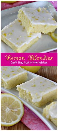 Lemon Blondies - Can't Stay Out of the Kitchen