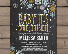 Baby its cold outside Baby Shower invitation Baby Shower Winter invite Snowflakes Gold white Glitter Chalkboard Digital Printable