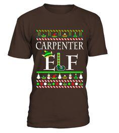 Carpenter Elf Shirt - Christmas Gifts For Carpenter