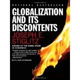 This powerful, unsettling book gives us a rare glimpse behind the closed doors of global financial institutions by the winner of the 2001 Nobel Prize in Economics. , Globalization and Its Discontents, Joseph E Stiglitz, 9780393324396 Reading Online, Books Online, Used Books, Books To Read, Economic Events, Economic Policy, Economics Books, Nobel Prize Winners, Socialism