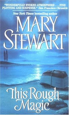 Mary Stewart Novels--they are all very much worth reading and very good stories.