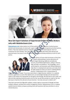 Now Get Expert Solutions of Experienced Online Business Brokers only with Websiteclosers