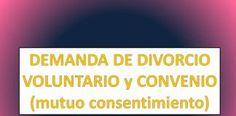 DEMANDA DE DIVORCIO VOLUNTARIO CON CONVENIO (mutuo consentimiento)