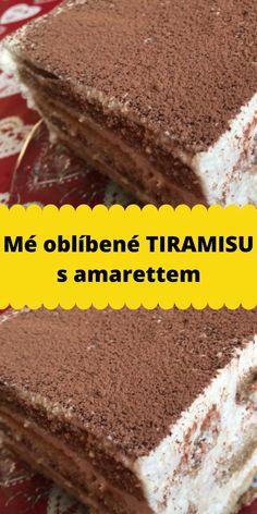 Mé oblíbené TIRAMISU s amarettem 20 Min, Tiramisu, Food, Essen, Meals, Tiramisu Cake, Yemek, Eten