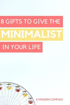 8 Great Gifts For a Minimalist Non Profit Donations, Food Gift Cards, Love Languages, Dance Class, Quality Time, Minimalism, Organize, Things To Think About, Best Gifts