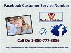 Want Account Security Tips? Attain Facebook Customer Service 1-850-777-3086If yes, then just by dialling our toll free number 1-850-777-3086 you can acquire the appropriate solutions and several other safety tips through our technical team in the best possible way. Here, ourhelpful technicians analyse all your faults and render the top notch solutions for fixing them accordingly. So, have a try of our Facebook Customer Service…