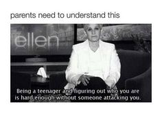 Go on the Ellen Show. Even meet Ellen?anything Ellen! Love her! Ellen Degeneres Quotes, Anti Bullying, Bullying Quotes, It Gets Better, Feel Better, In This World, Make Me Smile, Feminism, I Laughed