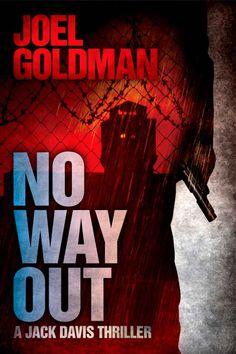 No Way Out (Jack Davis Thrillers): Joel Goldman: Amazon.com: Kindle Store