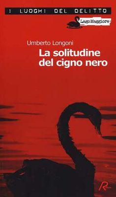 Prezzi e Sconti: La #solitudine del cigno nero New  ad Euro 12.00 in #Robin #Libri
