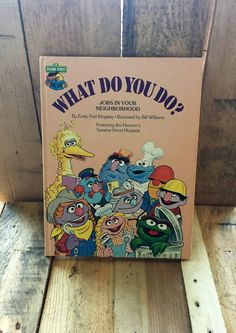 """Vintage Sesame Street Book Club - """"What Do You Do?"""" 1981 / Written by Emily Kingsley / Illustrated by Bill Williams / Jim Henson by V1NTA6EJO"""