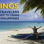 7 Things Foreign Travelers are Surprised to Learn When They Visit the Philippines