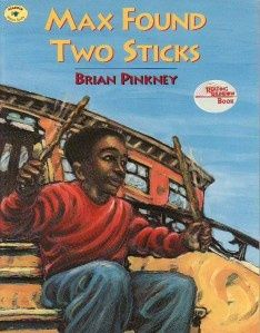 MAX FOUND TWO STICKS by Brian Pinkney.  Children's literature for the Music Classroom.  LP3