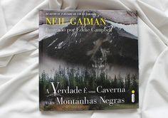 {Resenha} A Verdade é uma caverna nas montanhas negras - Neil GaimanPOSTS RELACIONADOS
