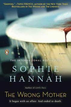 The Wrong Mother by Sophie Hannah, Click to Start Reading eBook, A chilling, compulsively readable novel of psychological suspense from the author of The Dead Lie Dow