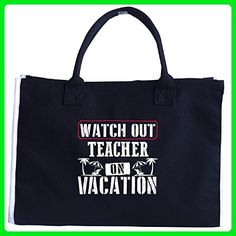 Watch Out Teacher On Vacation - Tote Bag - Top handle bags (*Amazon Partner-Link)