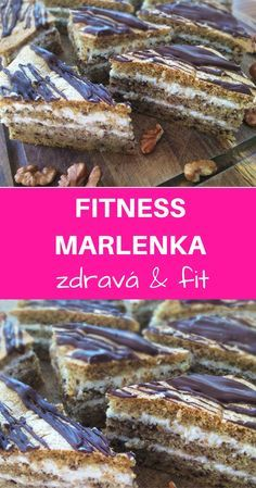 Zdravá verzia marlenky. Fantastická, sladučká s tvarohovo - medovou plnkou ;-) Healthy Deserts, Healthy Sweets, Healthy Snacks, Healthy Recipes, Fitness Cake, Food Inspiration, A Table, Bakery, Good Food