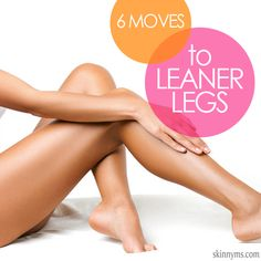 6 Moves To Leaner Legs Workout #legsworkout