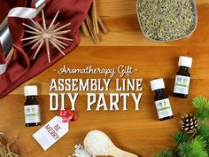 How to host an aromatherapy gift assembly line DIY party