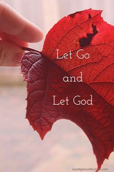 ac96fe0618eb18 Let Go and Let God - Sometimes its best to stop fighting and instead let God