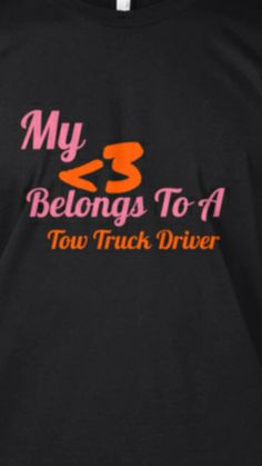 tow truck driver job description Right now there is a Tow Truck Driver helping someone. Truck Driver Wife, Truck Drivers, Trucks, Towing Company, Mens Trucker Hat, Girlfriend Quotes, My Heart Is Breaking, Sample Resume, Custom Shirts