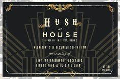 Event invite for prohibiton night @ House Dublin Invite, Invitations, Dublin, Dj, Calm, Events, Night, House, Design
