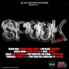Spook Riddim (November 2013) Black Shadow Records - Musicmix