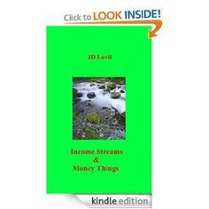 Amazon.com: Income Streams % Money Things eBook: JD Lovil: Kindle Store