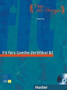 Fit fürs Goethe-Zertifikat B2 - Libro de preparación para el examen B2 de alemán #AprenderAlemán #LibrosParaAprenderAlemán #ExámenesDeAlemán
