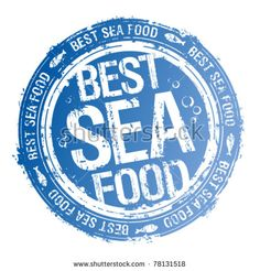 Best Sea Food rubber stamp.