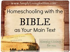 Using The Bible as Our Main Text for Homeschooling