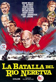 The Battle of Neretva Yugoslavia Film Cinema Posters, Film Posters, Ex Yougoslavie, Film Poster Design, Yul Brynner, War Film, Nerd, Orson Welles, Clint Eastwood