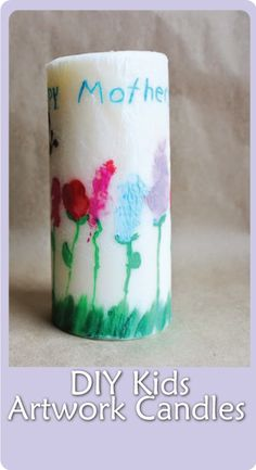 DIY Candle for Mother's Day!  Perfect craft for kids to make this year!