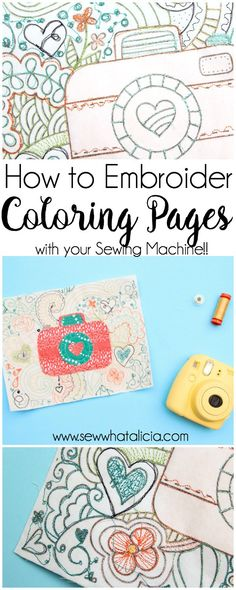 How to Embroider on Coloring Sheets: This is a fun and interesting technique for using your sewing machine to embroider on a coloring page. Click through for the full tutorial.| www.sewwhatalicia.com