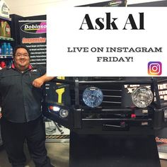 Our Ask Al segment will be on Instagram this Friday for the first time.  If you have a question just ask and Al will answer #Ask #4x4