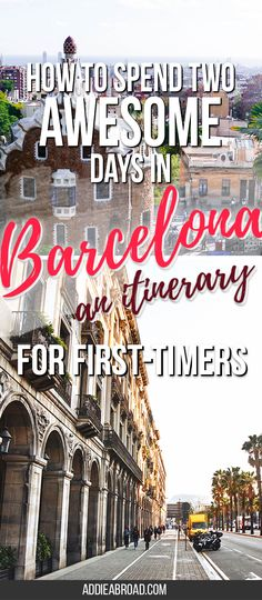 Barcelona is a big city, so there's a lot of ground to cover and a lot of amazing things to see. Here's an awesome itinerary that details how to spend the best 2 days in Barcelona. via @addieabroad #spaintours