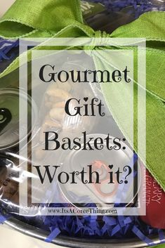 Gourmet Gift Baskets: Worth it? - It's a Coree Thing
