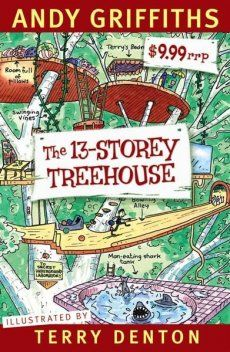 The 13-Storey Treehouse by Andy Griffiths. PERFECT for Wimpy Kid fans.
