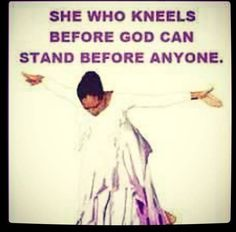 Kneel. Pray. Watch!