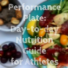 Performance Plate: Day-to-Day Nutrition for Athletes   Rabbit Food Runner