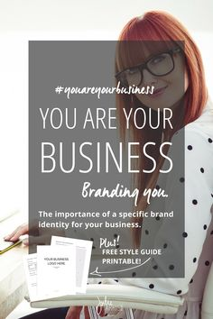 You Are Your Business: Branding You. The importance of having a specific brand identity for your business. PLUS Free Style Guide Template| Julie Harris Design